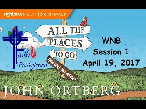 JOHN ORTBERG ALL THE PLACES TO GO DOWNLOAD