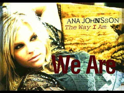 Ana Johnsson  We Are