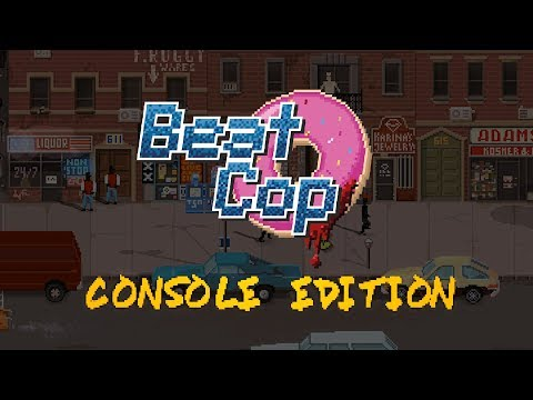 Beat Cop: Console Edition | Official Gameplay Trailer (Date announcement)