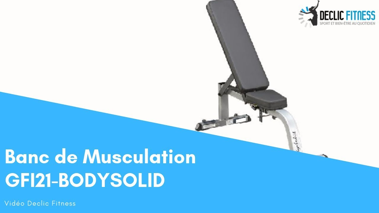 Banc De Musculation Body Solid Gfi21 Declicfitness Youtube