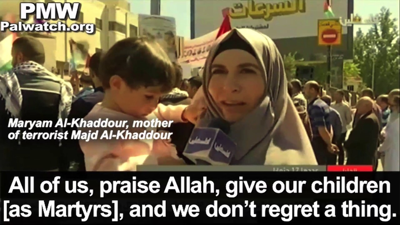 "Image result for Mother of terrorist: ""All of us, praise Allah, give our children, and we do not regret a thing""  Share"