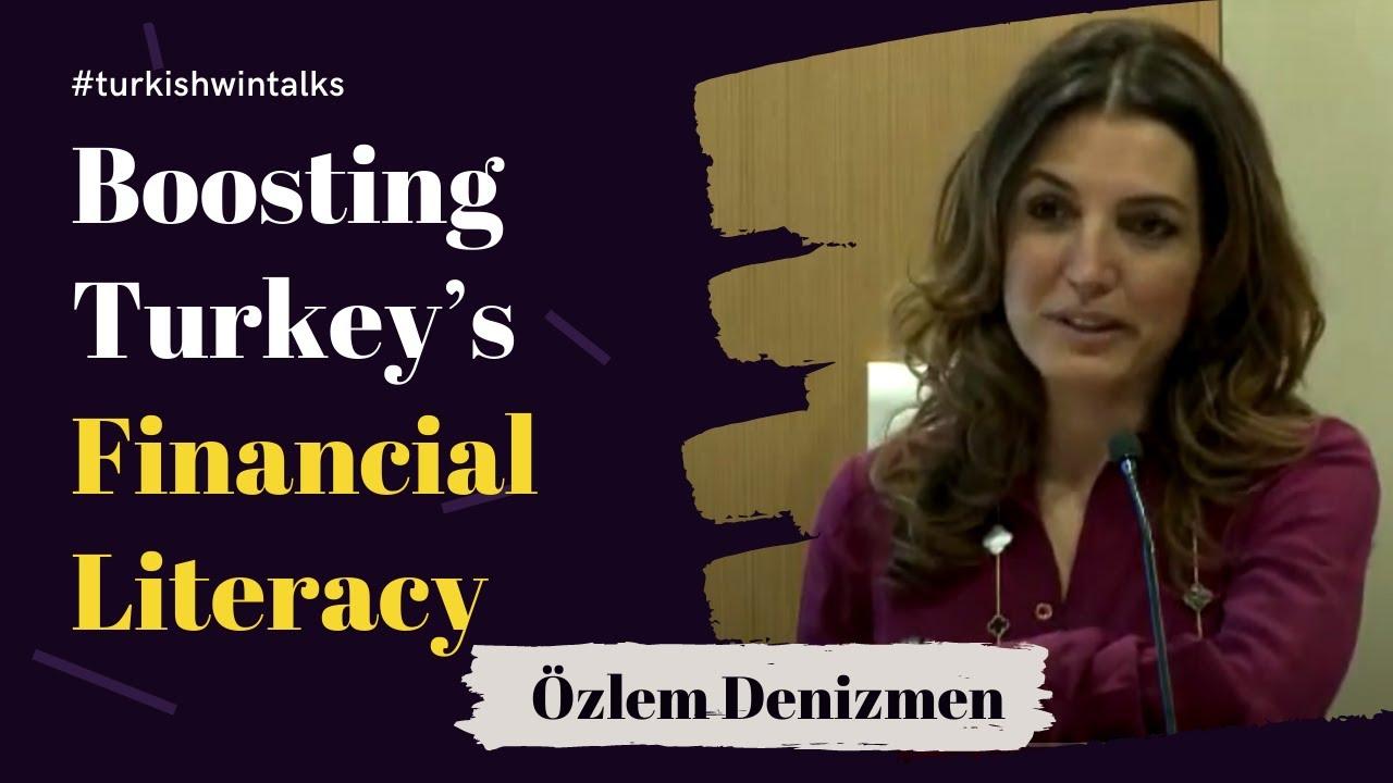 Özlem Denizmen Kocatepe | Para Durumu: Boosting Turkey's Financial Literacy