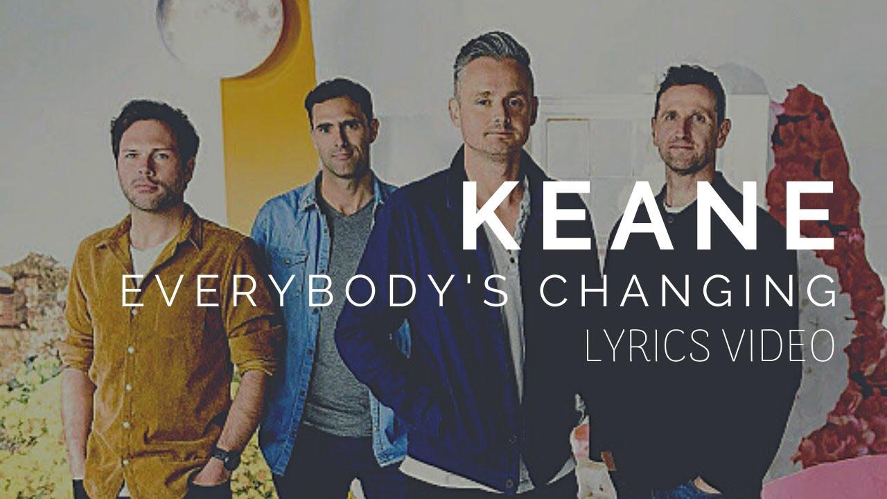 keane everybody changing