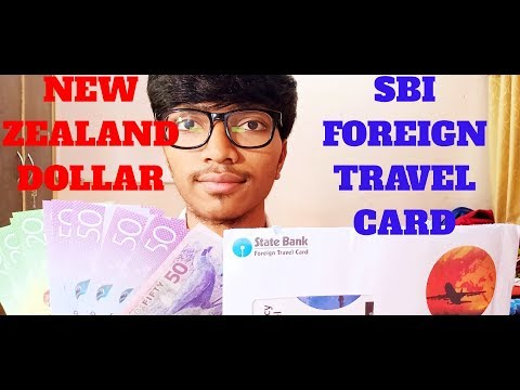 SBI Foreign Travel Card | New Zealand Dollar | Fake Or Real | Charges | Cash Or Card