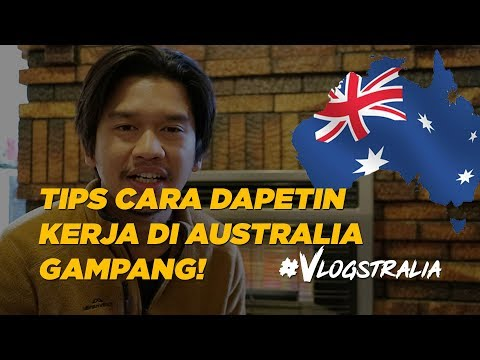 #VLOGSTRALIA DAPETIN KERJA DI AUSTRALIA ITU GAMPANG (WHV AUSTRALIA)