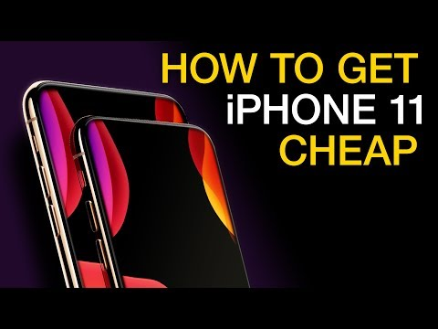 How To Get IPhone 11 For CHEAP