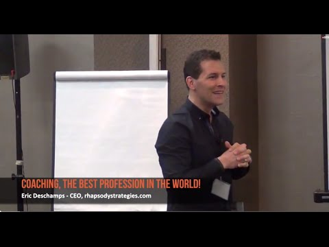 Business Coaching - the Best Profession in the World | Eric Deschamps, Business Coach Ottawa