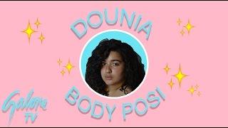 Dounia Debunks Mainstream Body Posi | Galore TV