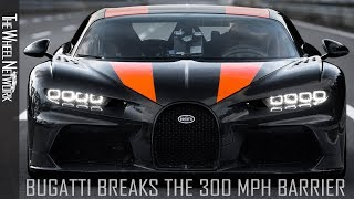 Bugatti Chiron breaks the 300 mph barrier (and 490 km/h barrier)