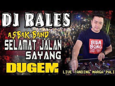 DJ Selamat Jalan Sayang - OT RALES Tanding Marga PALI