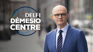 DELFI Dėmesio centre: žūtbūtinis noras išsaugoti susisiekimo ministrą
