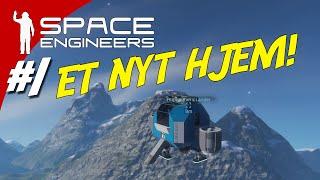 ET NYT HJEM! - Space Engineers dansk ep. 1