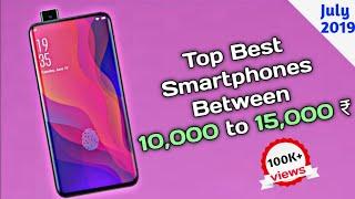 Top Best Smartphones Between 10,000 to 15,000 INR || July 2019 || ExploreDee