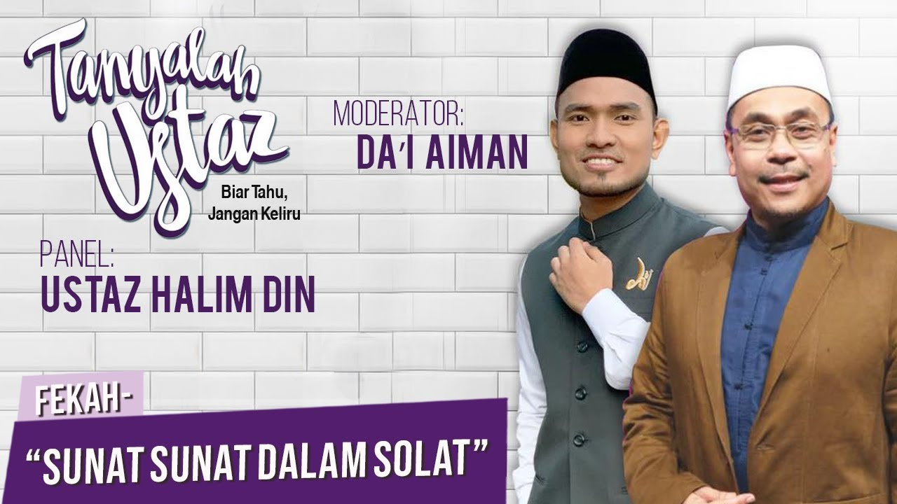 Download Tanyalah Ustaz (2019) | Sunat Sunat Dalam Solat (Wed, Mar 20)