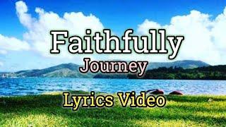 Faithfully (Lyrics Video) - Journey (Vocalist by Steve Perry)