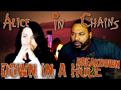 ALICE IN CHAINS Down In A Hole Reaction!!!