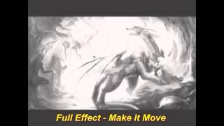 Full Effect - Make It Move (Club 1 Mix)