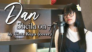 Download video DAN - SHEILA ON 7 (CINTA KUYA COVER & LIRIK)