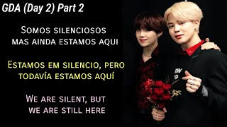 Yoonmin (Análise|Análisis|Analysis) GDA (Day 2) PART 2; We are silent, but we are still here
