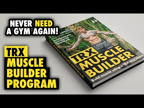 TRX Muscle Builder Workout and Exercise Program