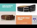 Belts By Cole Haan Our Favorites Men's Belts