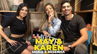 Baixar MAY E KAREN + RESENHA E MODA 2019 - Live Deezer 2019