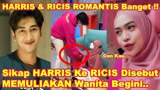 HARRIS VRIZA Perlakukan RIA RICIS Gini Bikin BAPER - RICIS Bersyukur & Tulis KATA ROMANTIS Ke HARRIS