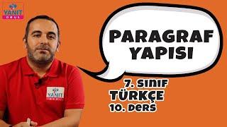 Paragraf Yapısı | 7. Sınıf Türkçe Konu Anlatımları #7trkc