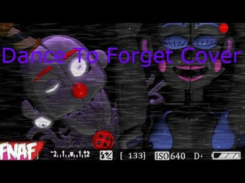 (Fnaf) (SFM) Dance To Forget Cover By Mistress NightShade, We Will Always Remember