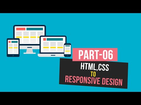HTML,CSS To Responsive Design Part - 06 | By Hello Mahfuj