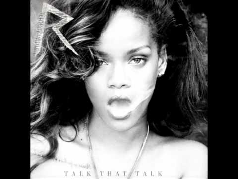 Rihanna  Talk That Talk [Deluxe Edition] - 02. Where Have You Been