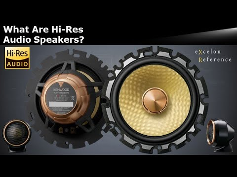 What Are Hi-Res Audio Speakers? - KENWOOD eXcelon Reference XR-1603HR  (XR-1703HR)