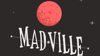 Madville Level1-3 Walkthrough