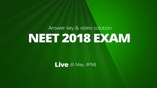 2018 NEET Answer Key & Video Solutions