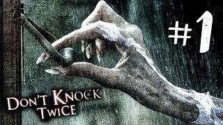 Don't Knock Twice Прохождение #1 ► ИНДИ-ХОРРОР ИГРА | ПРОХОЖДЕНИЕ ХОРРОР ИГРЫ