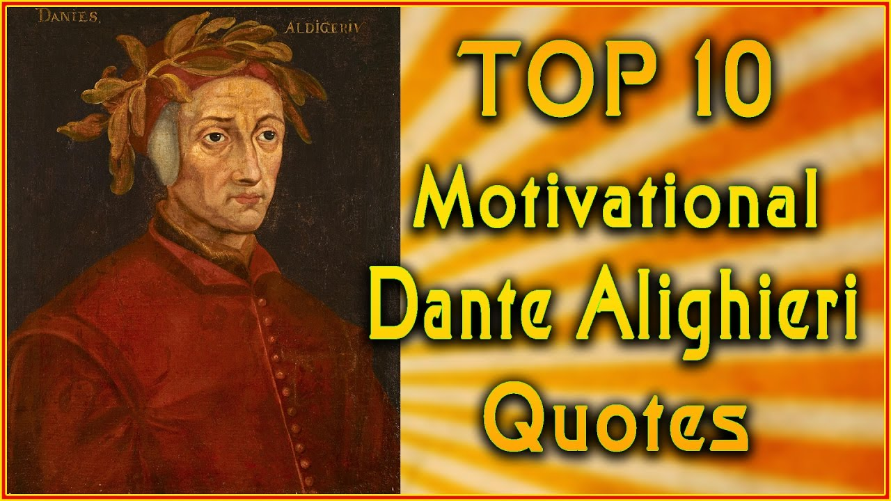 Top 10 Dante Alighieri Quotes Inspirational Quotes Inferno Quotes