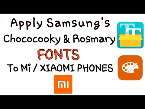 Apply Chococooky & Rosmary Fonts To Mi / Xiaomi Phones Easily