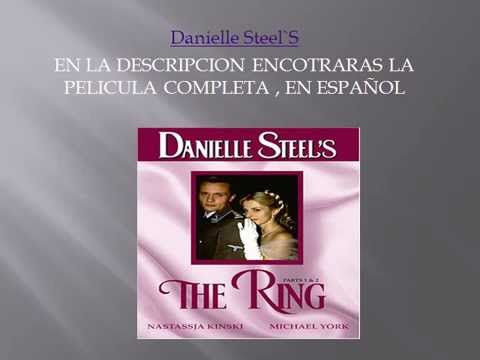 THE RING (LA SORTIJA-1996), Danielle Steel en español gratis