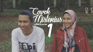COWOK MISTERIUS eps 1