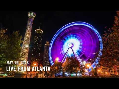 Live from Atlanta, May 19th