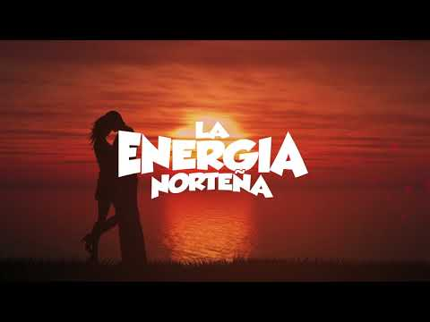 La Energía Norteña -Stand By Me (Lyric Video)