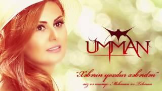 Ümman - Xəbərin yoxdu xəbərdən  (Official Audio)