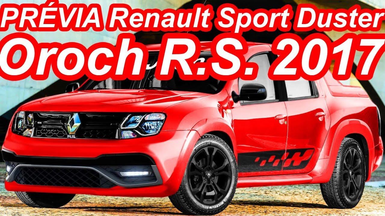 PRÉVIA Renault Sport Duster Oroch R.S. 2017 - YouTube