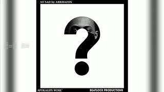 Arribazon - So Sad! [Audio Visualizer]