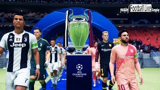 My First Look on FIFA 19 | Final UEFA Champions League | Juventus vs Barcelona | Gameplay PC