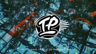 Mr Carmack Kick It Up Inverness Remix
