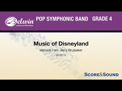 Music of Disneyland, arr. Jerry Brubaker – Score & Sound