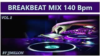 Breakbeat Mix 140 BPM Vol. 2.