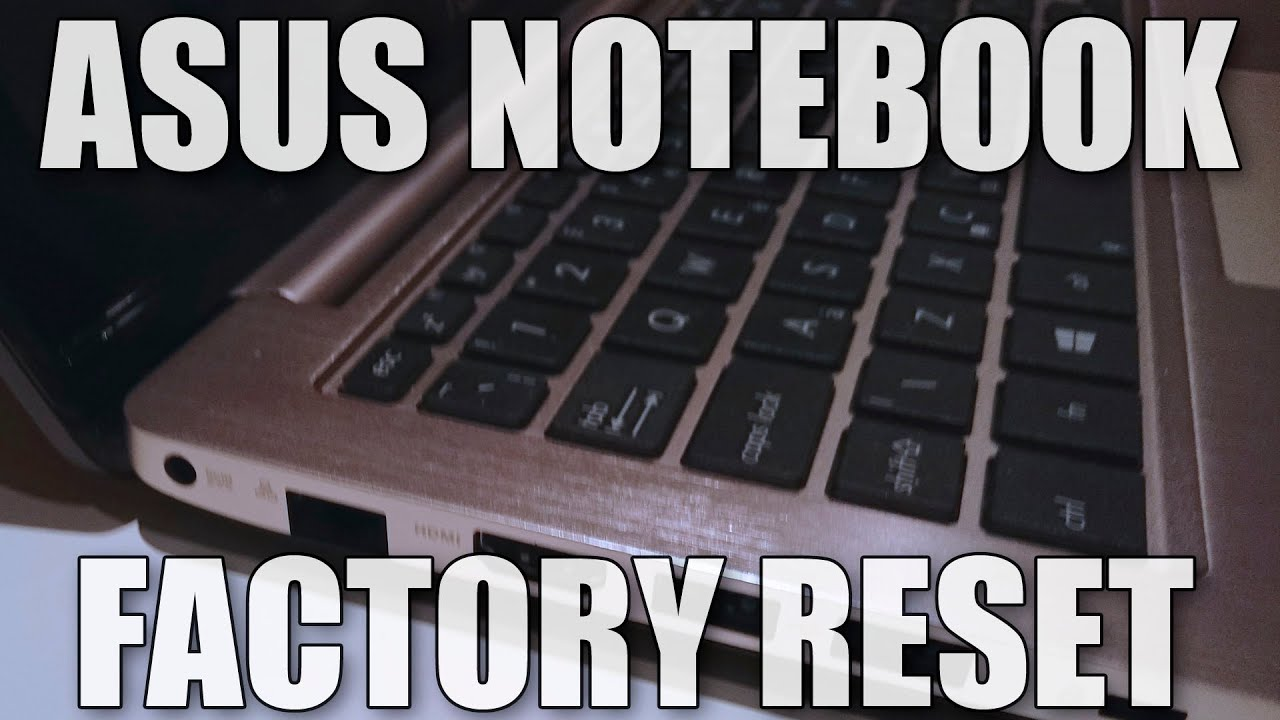 how do i factory reset my asus laptop windows 8