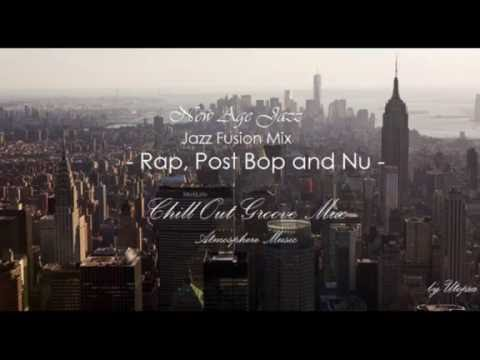 All that Jazz  - New Age Jazz -  Chill out Groove Mix
